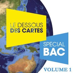 Le dessous des cartes, Spécial Bac, Vol. 1 - Episode 16