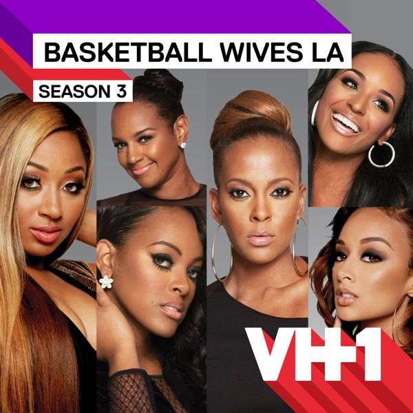 Watch Basketball Wives LA Episodes On VH1