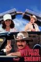 Affiche du film Tu fais pas le poids, shérif ! (Smokey and the Bandit II)