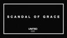 Scandal of Grace - Hillsong UNITED
