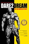 Dare2Dream: The Flex Wheeler Story