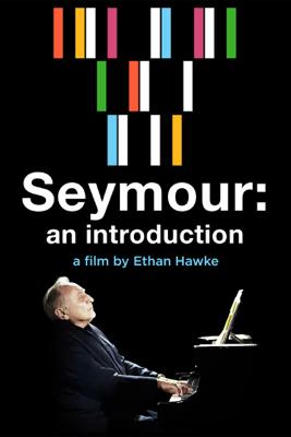 Seymour: An Introduction - Ethan Hawke