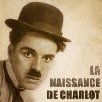 Télécharger La naissance de Charlot Episode 1