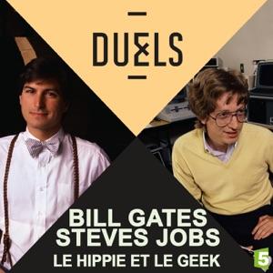 Duels : Steves Jobs - Bill Gates, le hippie et le geek - Episode 1