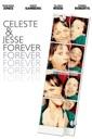 Affiche du film Celeste & Jesse Forever