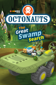 Octonauts, The Great Swamp Search