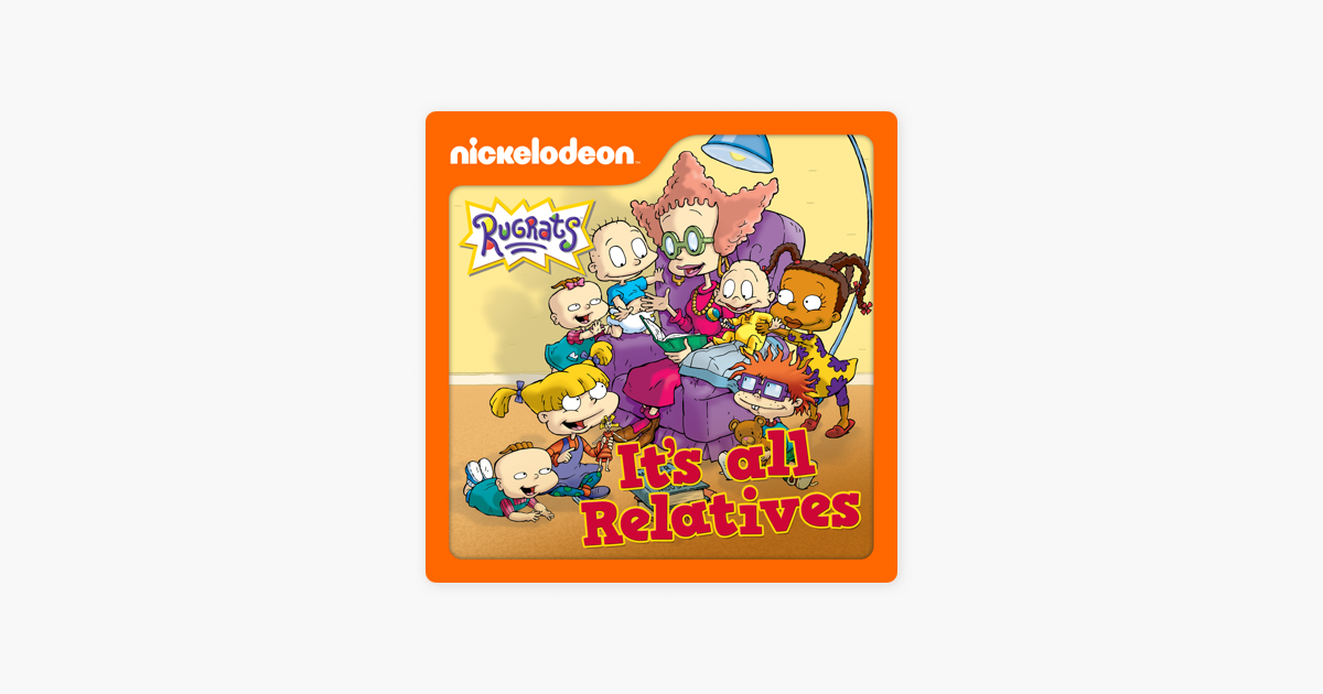 ‎Rugrats, It's All Relatives