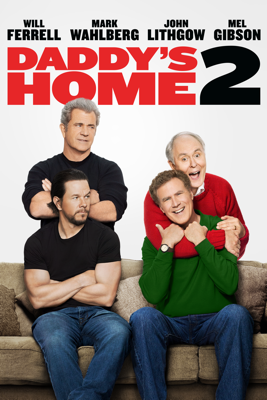Daddy's Home 2 HD Download
