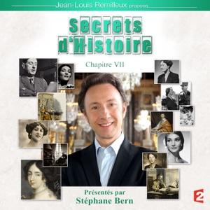 Secrets d'histoire, Chapitre 7 - Episode 3