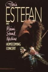 Gloria Estefan and Miami Sound Machine: Homecoming Concert