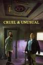 Affiche du film Cruel & Unusual