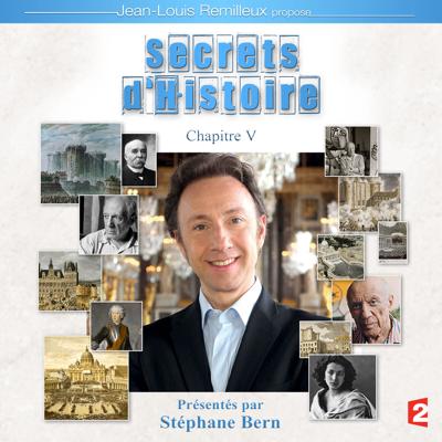 Secrets d'histoire, Chapitre 5 - Secrets d'histoire