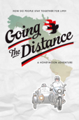 Going The Distance: A Honeymoon Adventure