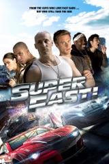 Super Fast!