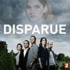 Disparue S1 - Episode 8 - Disparue