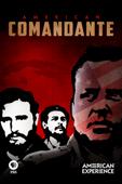 American Experience: American Comandante