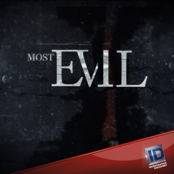 Watch Most Evil Season 1 Episode 8: Up Close Online (2007