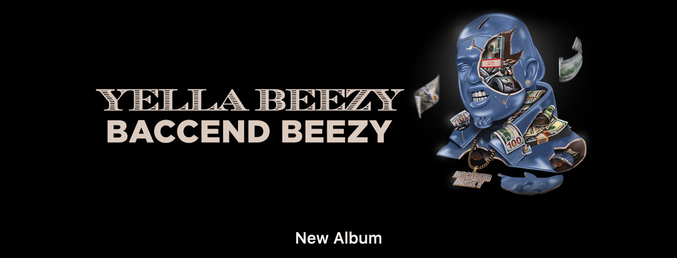 Baccend Beezy by Yella Beezy