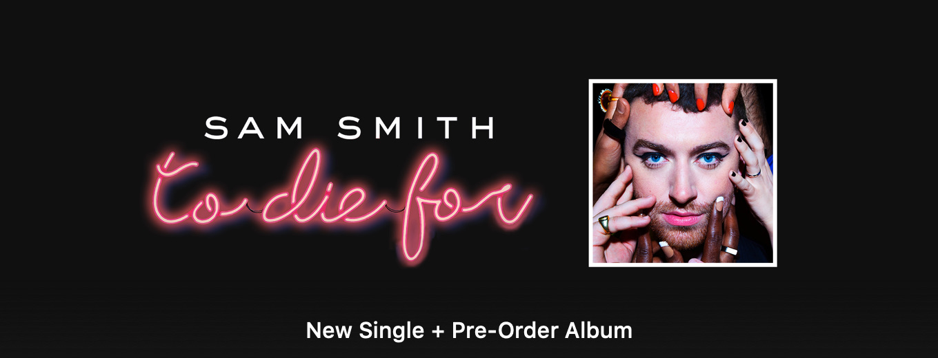 To Die For - Single by Sam Smith