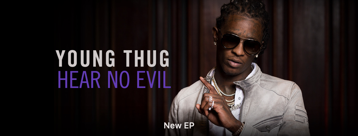 Hear No Evil - EP by Young Thug